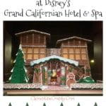 Disney's Grand Californian Holiday Traditions